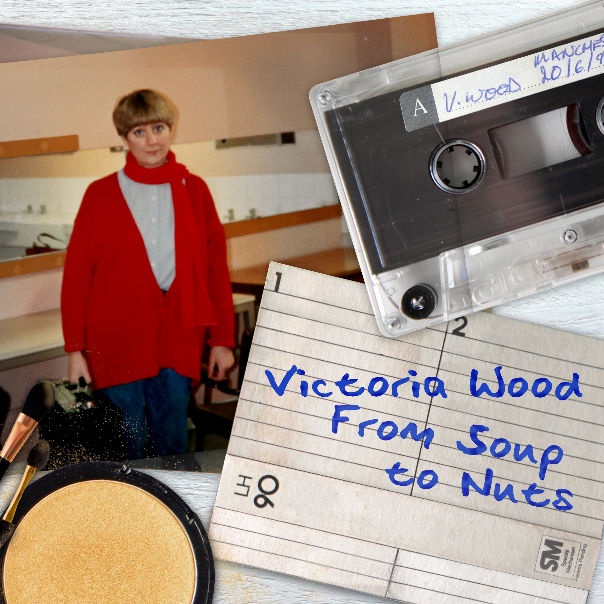Victoria Wood - From Soup To Nuts